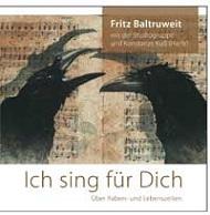 Ich sing für Dich - Über Raben- und Lebenszeiten